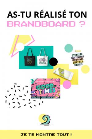 BLOG as-tu réalisé ton Brandboard ou moodboard